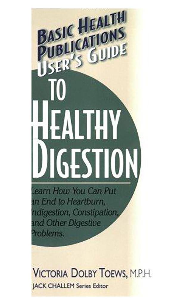 User's Guide to Healthy Digestion als Taschenbuch
