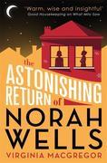 The Astonishing Return of Norah Wells