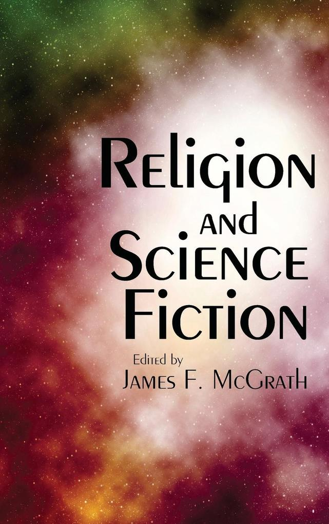 Religion and Science Fiction als Buch von
