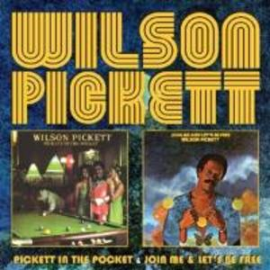 Pickett In The Pocket/Join Me/Lets Be Free