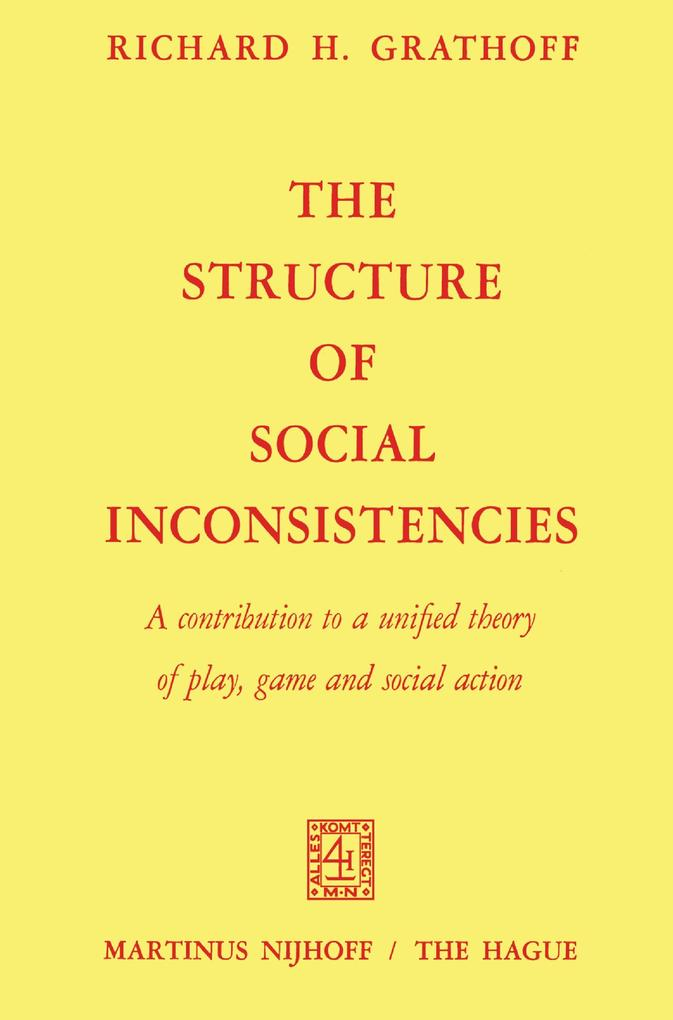 The Structure of Social Inconsistencies als Buch