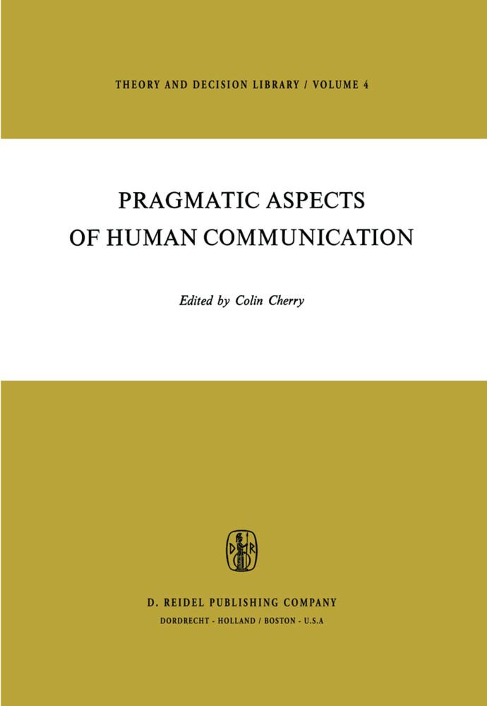 Pragmatic Aspects of Human Communication als Buch