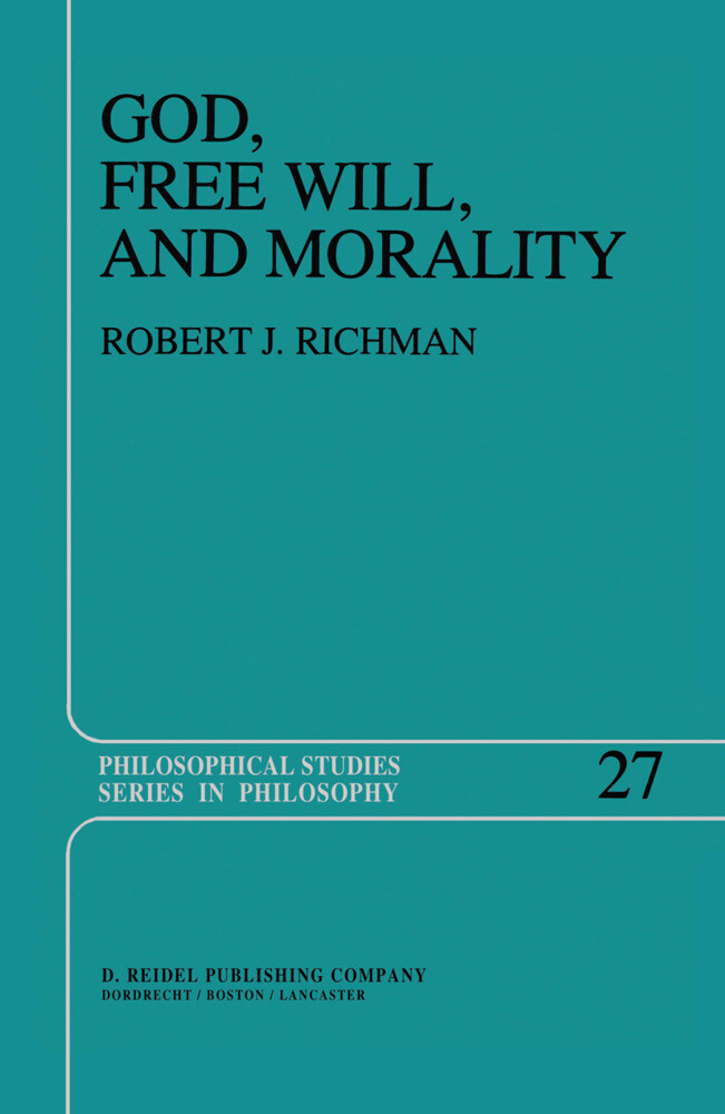 God, Free Will, and Morality als Buch