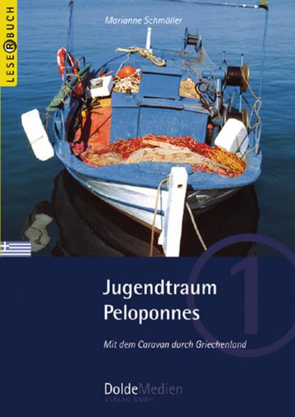 Jugendtraum Peloponnes (Leserbuch Nr. 1) als Buch