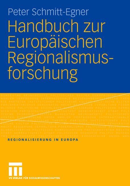 Handbuch zur Europäischen Regionalismusforschung als Buch
