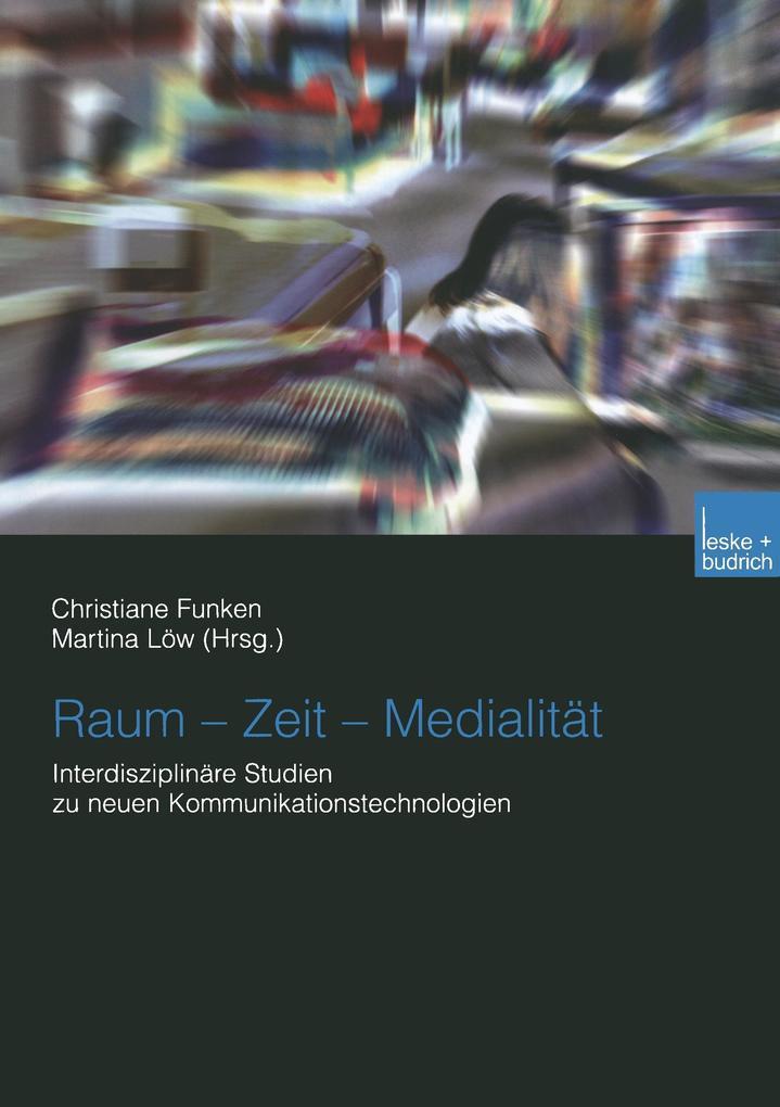 Raum - Zeit - Medialität als Buch (kartoniert)