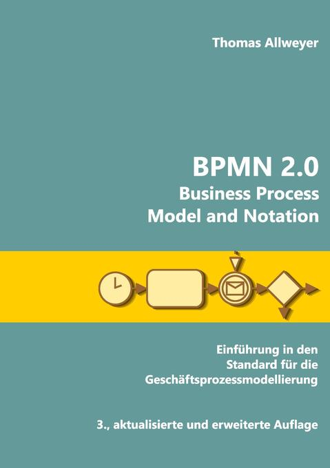 BPMN 2.0 - Business Process Model and Notation als Buch