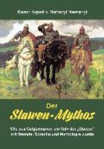Der Slawen-Mythos als eBook Download von Àrpád ...