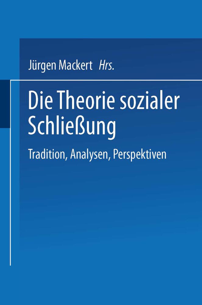 Die Theorie sozialer Schließung als Buch