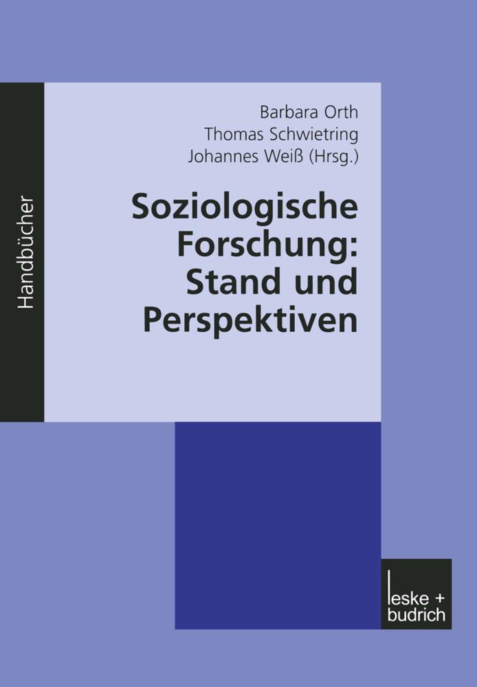 Soziologische Forschung: Stand und Perspektiven als Buch