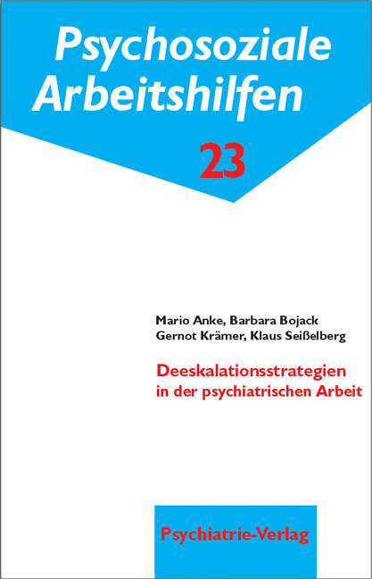 Deeskalationsstrategien in der psychiatrischen Arbeit als Buch