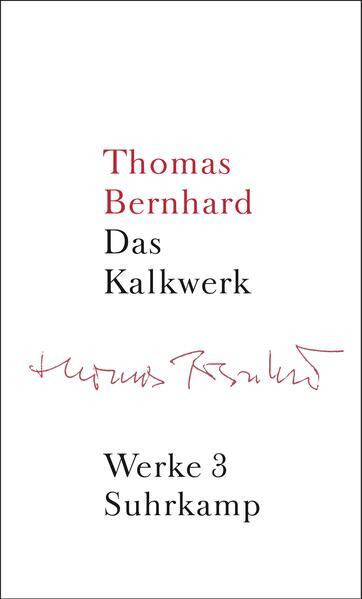 Werke 03. Das Kalkwerk als Buch