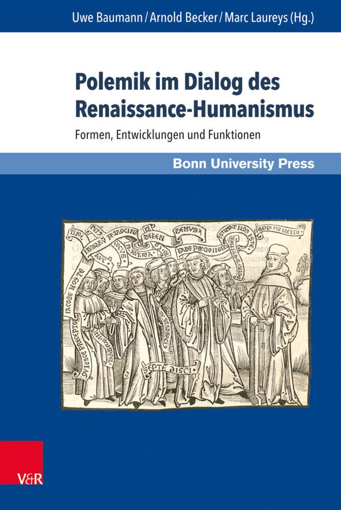 Polemik im Dialog des Renaissance-Humanismus al...