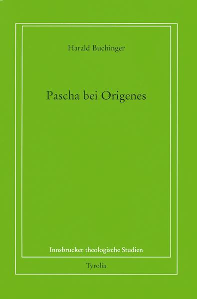 Pascha bei Origenes. 2 Bände als Buch