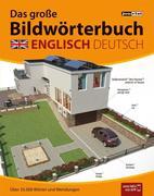 Das große Bildwörterbuch Englisch-Deutsch