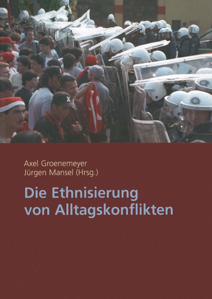 Die Ethnisierung von Alltagskonflikten als Buch