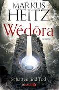 Wédora - Schatten und Tod