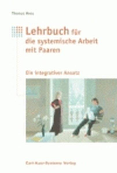 Lehrbuch für systemische Arbeiten mit Paaren als Buch