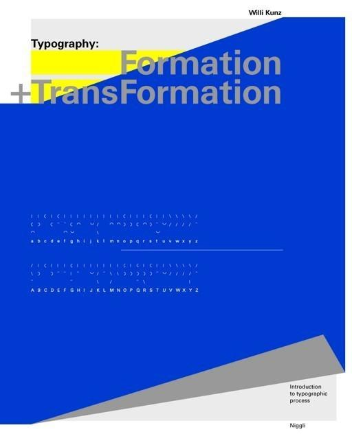 Typography: Formation + Transformation als Buch