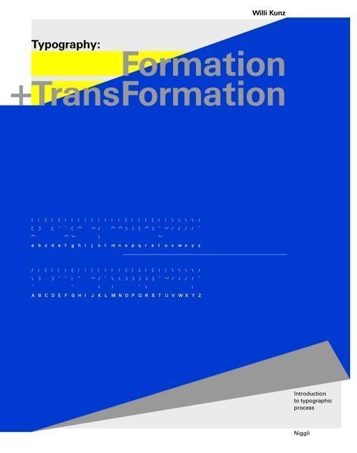 Typography: Formation + Transformation als Buch