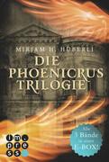 Alle drei Bände in einer E-Box! (Die Phoenicrus-Trilogie )