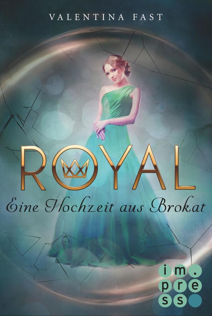 Royal 5: Eine Hochzeit aus Brokat als eBook
