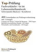 Top-Prüfung Fachverkäufer/in im Lebensmittelhandwerk - Schwerpunkt Bäckerei / Konditorei