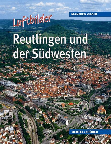 Reutlingen und der Südwesten als Buch
