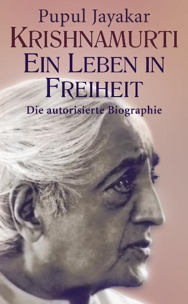 Krishnamurti. Ein Leben in Freiheit als Buch