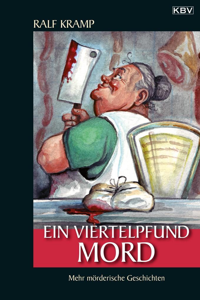 Ein Viertelpfund Mord als Buch