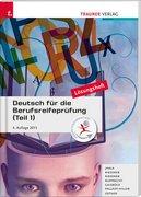 Deutsch für die Berufsreifeprüfung (Teil 1) Lösungsheft