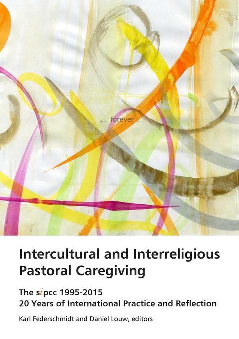 Intercultural and Interreligious Pastoral Caregiving als Buch (kartoniert)