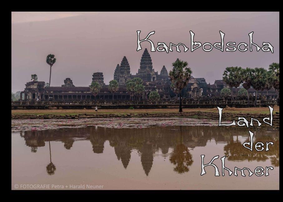 Kambodscha als Buch von Petra Neuner-Gyß, Haral...
