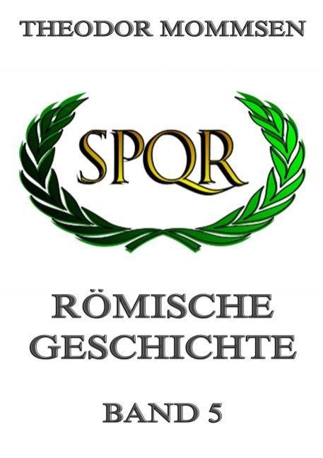Römische Geschichte, Band 5 als Buch