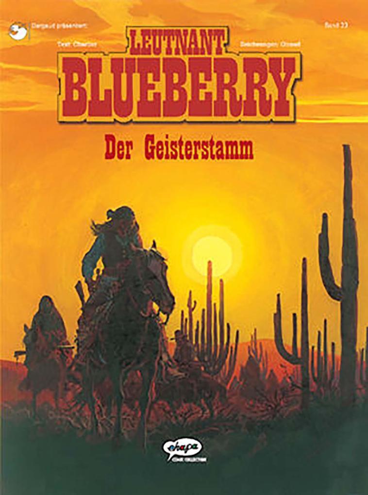 Leutnant Blueberry 23. Der Geisterstamm als Buch