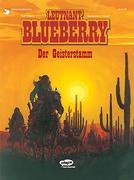 Leutnant Blueberry 23. Der Geisterstamm