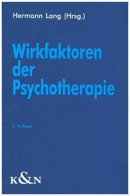Wirkfaktoren der Psychotherapie als Buch