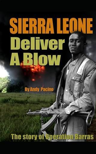Sierra Leone: Deliver A Blow als eBook