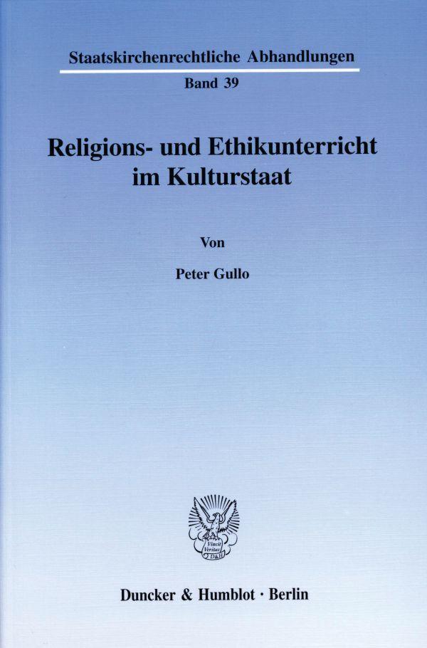 Religions- und Ethikunterricht im Kulturstaat. (Bd. 39) als Buch