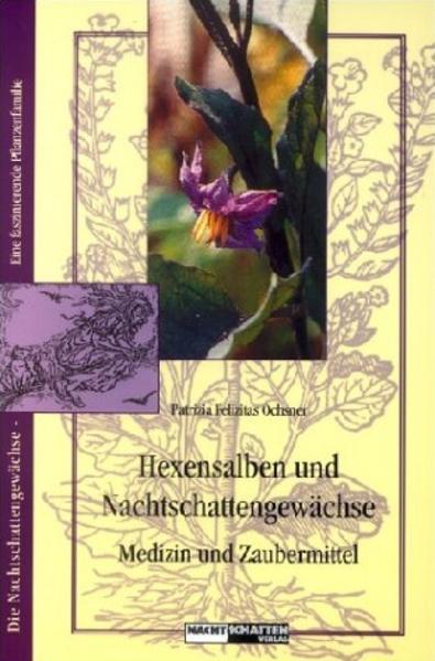 Hexensalben und Nachtschattengewächse als Buch