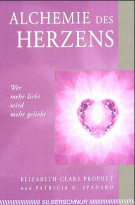 Alchemie des Herzens als Buch