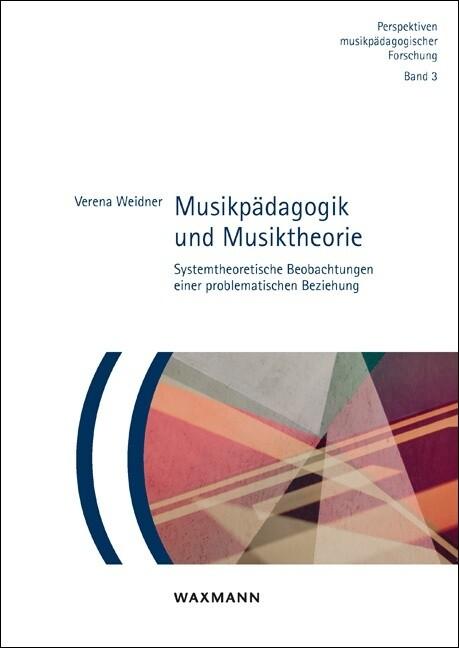 Musikpädagogik und Musiktheorie als Buch von Ve...