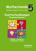 Mathestunde 5 - Kopfrechenübungen Grundrechenarten