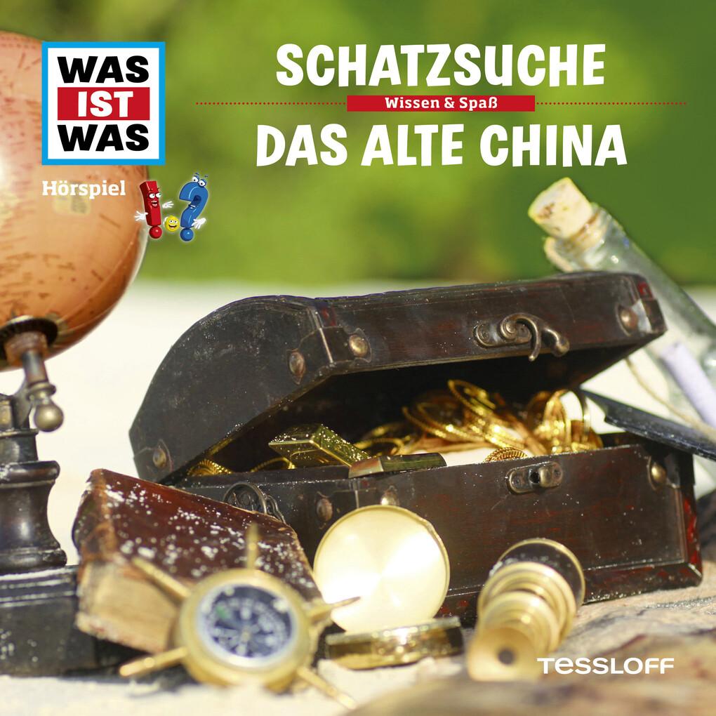 WAS IST WAS Hörspiel: Schatzsuche/ Das alte China als Hörbuch Download