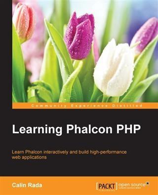Learning Phalcon PHP als eBook Download von Cal...