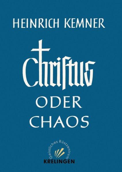 Christus oder Chaos als Buch