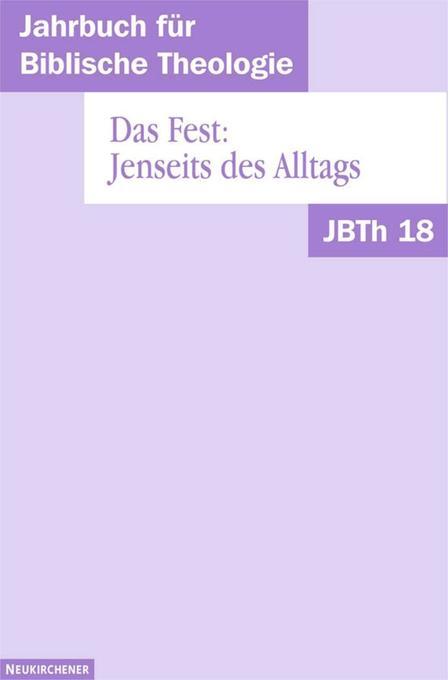 Jahrbuch für Biblische Theologie (JBTh) 18 als Buch