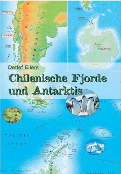 Chilenische Fjorde und Antarktis als Buch
