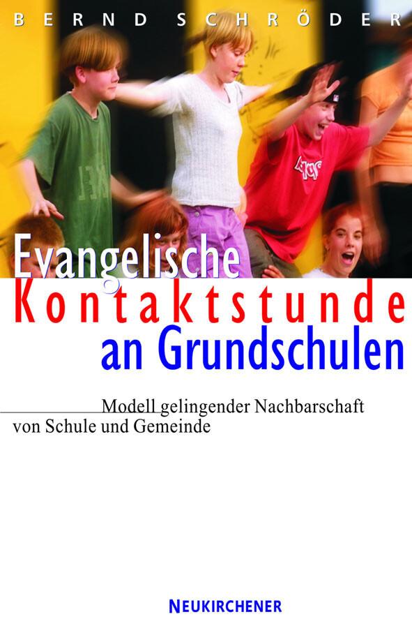 Evangelische Kontaktstunde an Grundschulen als Buch
