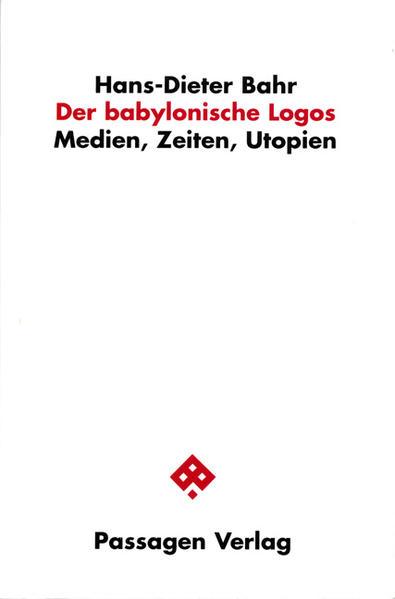 Der babylonische Logos als Buch